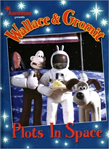 Wallace and Gromit: Plots in Space (Wallace and Gromit)