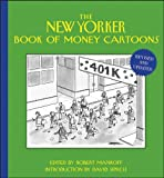 The NEW YORKER Book of Money Cartoons, Revised and Updated