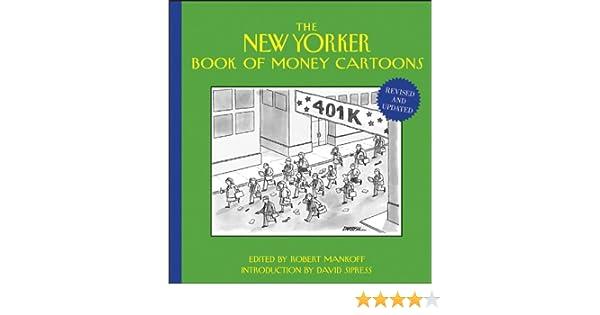 The New Yorker Book of Money Cartoons: 10: Amazon.es: Mankoff, Robert, Sipress, David: Libros en idiomas extranjeros