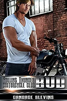 Bud (Rolling Thunder Motorcycle Club Book 10) by [Blevins, Candace]