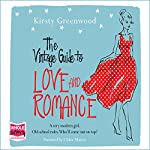 The Vintage Guide to Love and Romance | Kirsty Greenwood