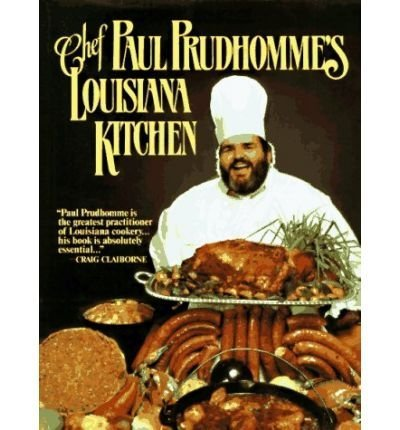 Chef Paul Prudhomme's Louisiana Kitchen (Hardback) - ()