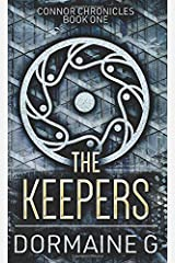 The Keepers: Pocket Book Edition (Connor Chronicles) Paperback