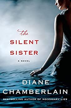 The Silent Sister: A Novel by [Chamberlain, Diane]