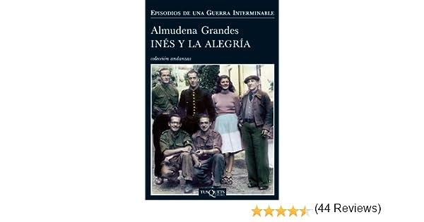 Inés y la alegría (Episodios de una guerra interminable nº 1 ...