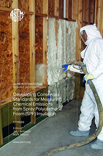 Price comparison product image Developing Consensus Standards for Measuring Chemical Emissions from Spray Polyurethane Foam (SPF) Insulation