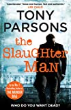 The Slaughter Man: An unputdownable crime novel from the Sunday Times bestselling author (DC Max Wolfe)