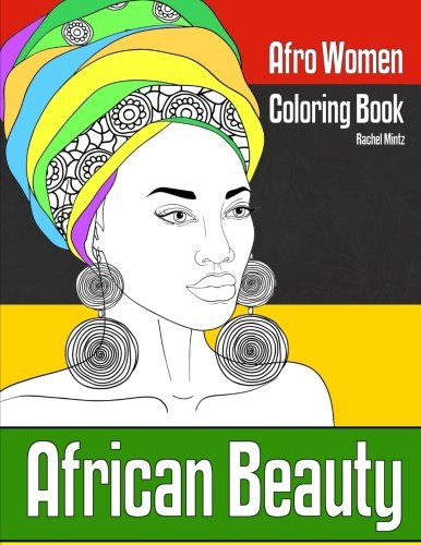 Search : African Beauty - Afro Women Coloring Book: 30 Sketches of Ethnic Portraits & Hair Fashion Designs - For Teenagers & Adults