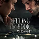 Setting the Hook | Andrew Grey