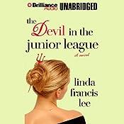 The Devil in the Junior League | Linda Francis Lee
