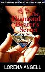 The Diamond Bearer's Secret (The Unaltered Book 5) (English Edition)