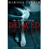 Defaced: A Dark Romance Novel (The Monster Trilogy Book 1)