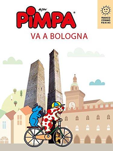 PIMPA VA A BOLOGNA (Città in gioco) (Italian Edition) (Pimpa Books In Italian compare prices)