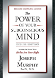 The Power of Your Subconscious Mind: Deluxe Edition