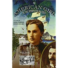 An American Girl in the Hawaiian Islands: Letters of Carrie Prudence Winter, 1890-1893