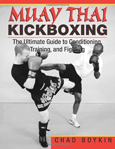 muay thai kickboxing the ultimate guide to conditioning training rh amazon com About Kickboxing Kickboxing Exercises