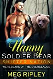 Nanny For The Soldier Bear (Shifter Nation