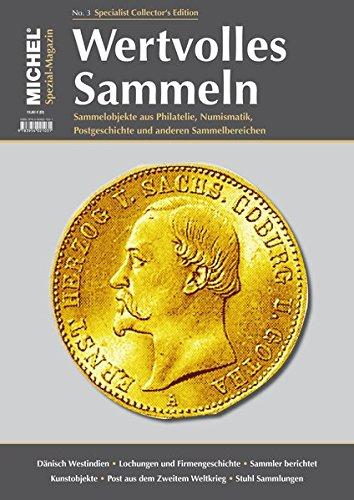 MICHEL-Magazin Wertvolles Sammeln - Heft 3 Taschenbuch – 29. Oktober 2015 MICHEL-Redaktion Schwaneberger 395402134X Sammlerkataloge