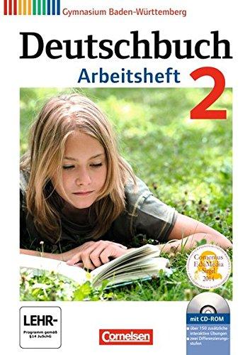 Deutschbuch Gymnasium - Baden-Württemberg - Neubearbeitung: Band 2: 6. Schuljahr - Arbeitsheft mit Lösungen und Übungs-CD-ROM