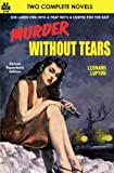img - for Murder Without Tears & No Way Out book / textbook / text book