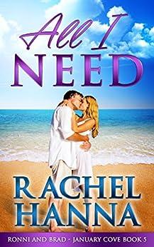 All I Need: Brad & Ronni (January Cove Book 5) by [Hanna, Rachel]