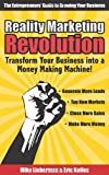 Reality Marketing Revolution, Eric Keiles and Mike Lieberman, 0980211824