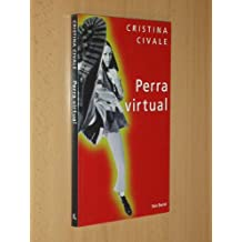 Perra Virtual (Spanish Edition)