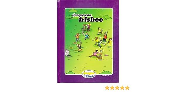 EJCA - Juegos Con Frisbee - Tomo No. 19: Lisa Anderson-Umana ...