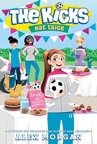 Hat Soccer Trick - Hat Trick (The Kicks Book 4)