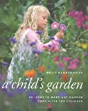 A Child's Garden, Molly Dannenmaier, 0881928437