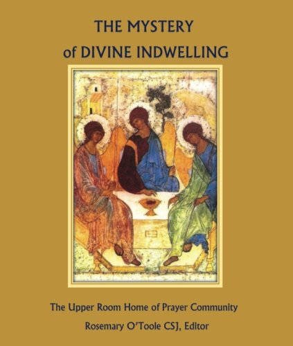 The Mystery of Divine Indwelling