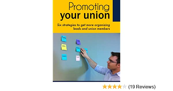 Promoting your union six strategies to grow your union kindle promoting your union six strategies to grow your union kindle edition by jason mann politics social sciences kindle ebooks amazon fandeluxe Choice Image
