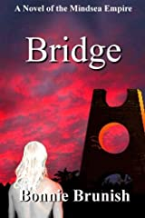 Bridge (The Mindsea Empire) (Volume 2)