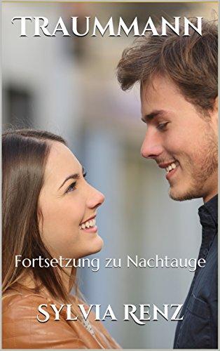 Traummann: Fortsetzung zu Nachtauge (German Edition)