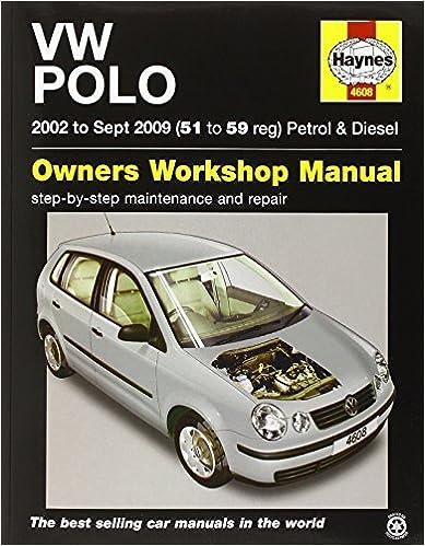 VW Polo Petrol & Diesel (02 - Sept 09) Haynes Repair Manual (Haynes Service and Repair Manuals)