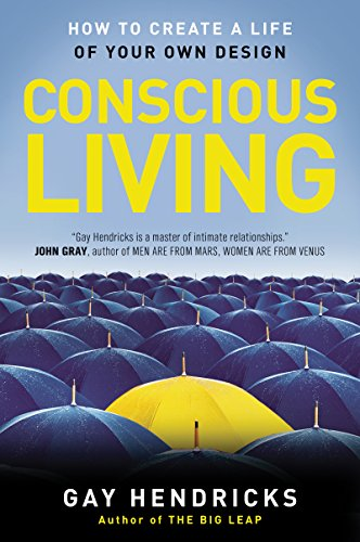 Conscious Living: How to Create a Life of Your Own Design cover