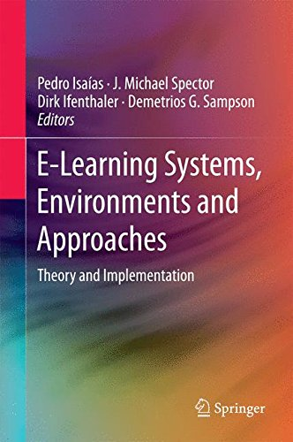 E-Learning Systems, Environments and Approaches: Theory and Implementation