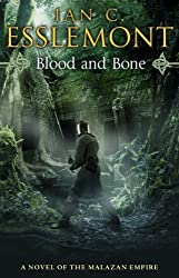 Blood and Bone: A Novel of the Malazan Empire (Malazan Empire 5) by Esslemont, Ian C (2013) Paperback