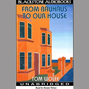 From Bauhaus to Our House Audiobook