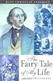 Fairy Tale of My Life, Hans Christian Andersen, 0815411057