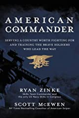 American Commander: Serving a Country Worth Fighting For and Training the Brave Soldiers Who Lead the Way Hardcover