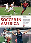 The official, definitive, and unique celebration of a century of achievement in U.S. soccer. With one of the fastest-growing domestic leagues in the world and national teams asserting their presence on an international stage—and the U.S. wome...