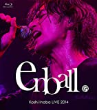 Koshi Inaba LIVE 2014 〜en-ball〜 [Blu-ray]