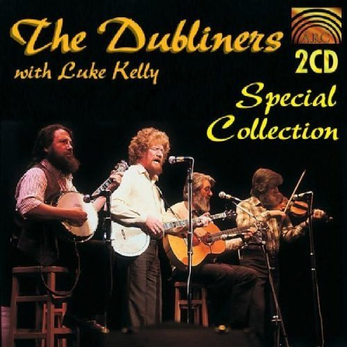 The Dubliners - Special Collection By The Dubliners With Luke Kelly - Zortam Music