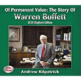Of Permanent Value:The Story of Warren Buffett/2020 Elephant Edition (English, Spanish, French, Italian, German…