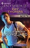 Bulletproof Bodyguard, Kay Thomas, 0373745184