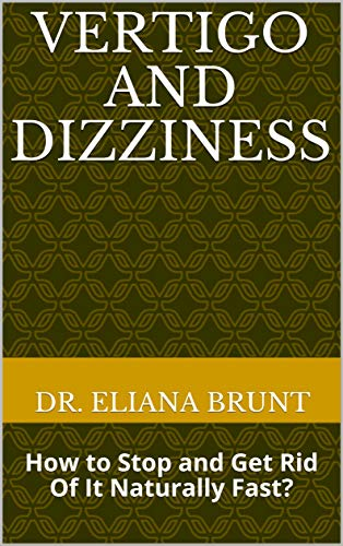 Vertigo Dizziness Stop Naturally Fast ebook