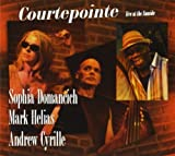 Courtepointe: Live at Sunside by Domancich, Sophia (2013-02-26)