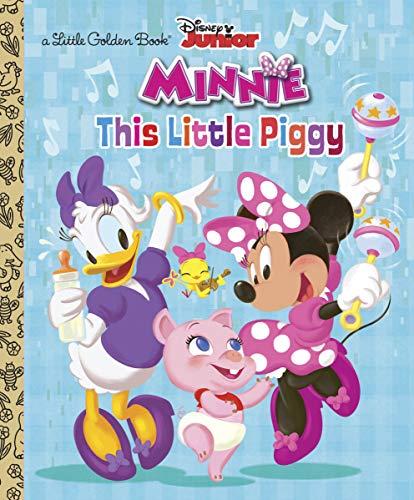 This Little Piggy (Disney Junior: Minnie's Bow-toons) (Little Golden -