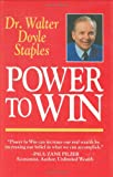 Power to Win, Walter Doyle Staples, 1565540050